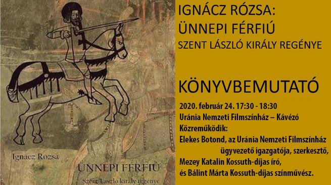 Ignácz Rózsa: Ünnepi férfiú – Könyvbemutató