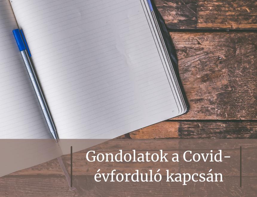 Gondolatok a Covid-évforduló kapcsán